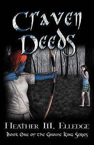 NEW Craven Deeds by Heather M. Elledge