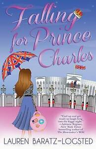Falling for Prince Charles by Baratz-Logsted, Lauren -Paperback