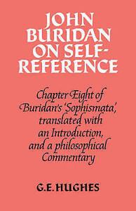 John Buridan on Self-Reference: Chapter Eight of Buridan's 'Sophismata', with a