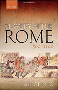 Slavery After Rome 500-1100