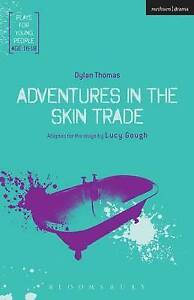 Adventures in the Skin Trade ' Gough, Lucy