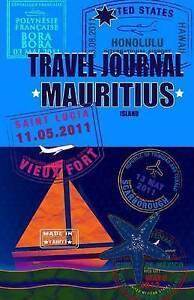 Travel Journal Mauritius: Traveler's Notebook. ( New Collection O by J, O. M.