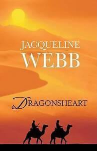 Dragonsheart (Ulverscroft Large Print), Webb, Jacqueline