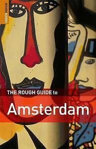 The Rough Guide to Amsterdam by Karoline Thomas, Phil Lee, Martin Dunford...