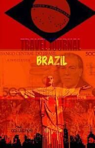 Travel Journal Brazil: Traveler's Notebook Pre-Printed. ( New Col by J, O. M.