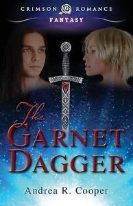 NEW Garnet Dagger (Crimson Romance) by Andrea R Cooper