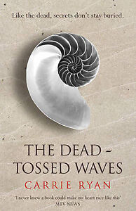 The-Dead-Tossed-Waves-Carrie-Ryan-New