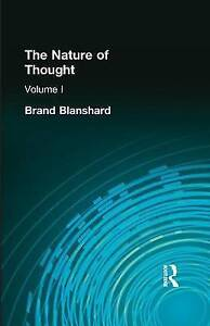 NEW The Nature of Thought: Volume I by Blanshard  Brand
