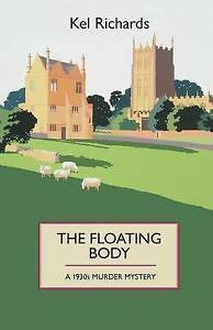 The Floating Body, Kel Richards
