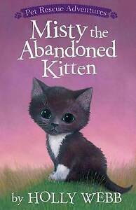 Misty the Abandoned Kitten By Webb, Holly -Paperback