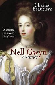 Nell Gwyn: A Biography by Beauclerk, Charles -Paperback