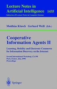 Cooperative Information Agents II. Learning, Mobility and Electronic Commerce fo