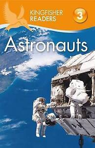 Kingfisher Readers L3: Astronauts by Wilson, Hannah -Paperback