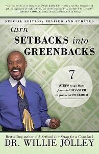 Turn Setbacks Into Greenbacks 7 Steps Go Financial Disas by Jolley Willie