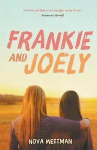 Frankie and Joely by Nova Weetman PB slightly shop soiled teenage best friends