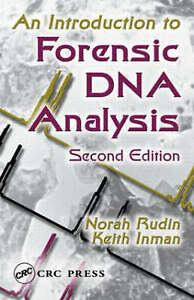 An Introduction to Forensic DNA Analysis, Second Edition by Rudin, Norah, Inman