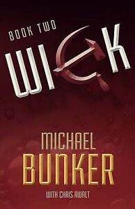 NEW Wick 2: The Charm School (Volume 2) by Michael Bunker