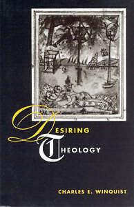 Desiring Theology (Paper),  Winquist