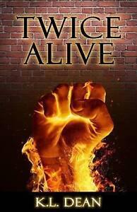 Twice Alive by Dean, K. L. -Paperback