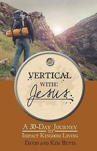 Vertical with Jesus by Butts, David -Paperback