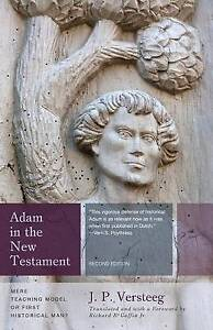 Adam-in-the-New-Testament-Mere-Teaching-Model-or-First-Historical-Man-by-J