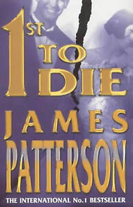 """AS NEW"" Patterson, James, 1st to Die Book"