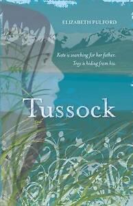 Tussock ' Elizabeth Pulford