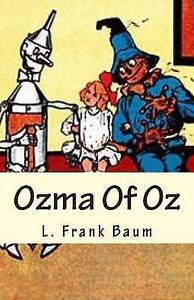 Ozma of Oz 9781508991809 -Paperback