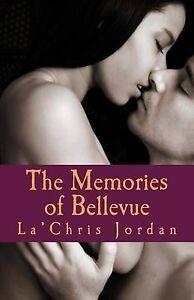 The Memories of Bellevue -Paperback