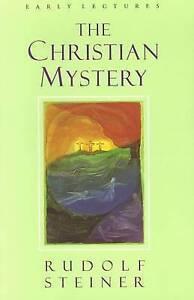 The Christian Mystery, Rudolf Steiner