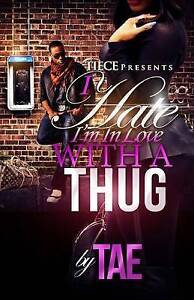 I Hate I'm in Love with a Thug 2 by Sweat, Chavante -Paperback
