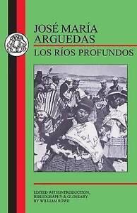 Arguedas: Los Rios Profundos (BCP Spanish Texts), Arguedas, Jose Maria, Rowe, Wi