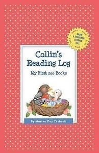 Collin's Reading Log: My First 200 Books (Gatst) by Zschock, Martha Day -Hcover