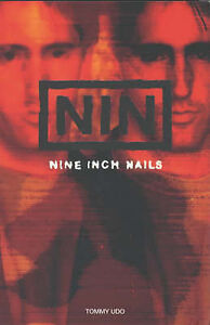 """""""Nine Inch Nails"""", Udo, Tommy, Very Good Book"""