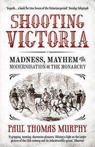 Shooting Victoria By Paul Thomas Murphy