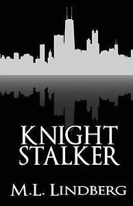 Knight-Stalker-by-Lindberg-M-L-Paperback