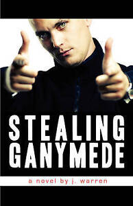Stealing-Ganymede-by-Warren-J-Paperback