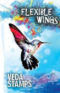 Flexible Wings by Stamps, Veda -Paperback