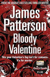 PATTERSON-JAMES-BLOODY-VALENTINE-QK-RD-BOOK-NEW