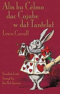 Alis bu Cëlmo dac Cojube w dat Tantelat: Alice's Adventures in Wonderland in Sur