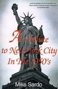 A Tribute to New York City in the 1950's by Mike Sardo (Paperback / softback,...