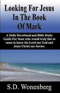 Looking for Jesus in Book Mark Daily Devotional Bib by Wonenberg S D -Paperback