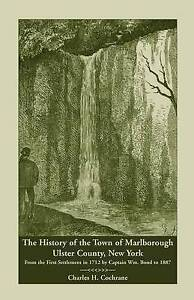 The History of the Town of Marlborough, Ulster County, New York: From the First
