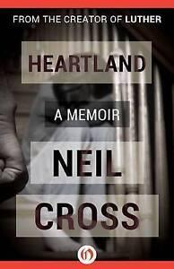 Heartland by Cross, Neil -Paperback