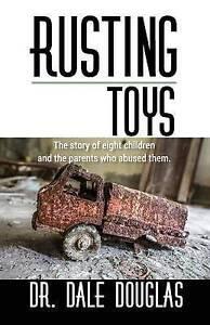 Rusting Toys -Paperback