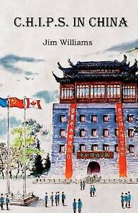 C.H.I.P.S. in China Williams, Jim -Paperback