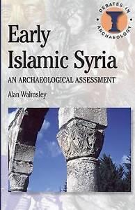 Early Islamic Syria A Study in Creative Translation ' Walmsley, A.