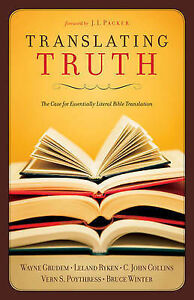 Translating-Truth-The-Case-for-Essentially-Literal-Bible-Translation-by-Vern