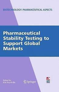 Pharmaceutical Stability Testing to Support Global Markets (Biotechnology: Pharm