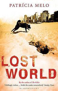 Patr?cia Melo-Lost World  Paperback BOOK NEW